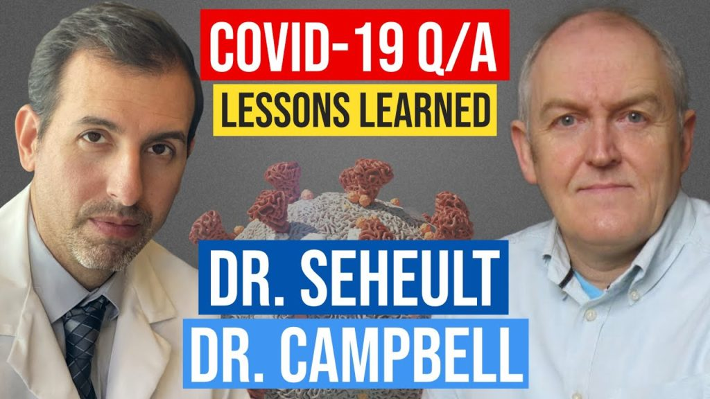 Professor Seheult and Dr. Campbell talk about COVID-19