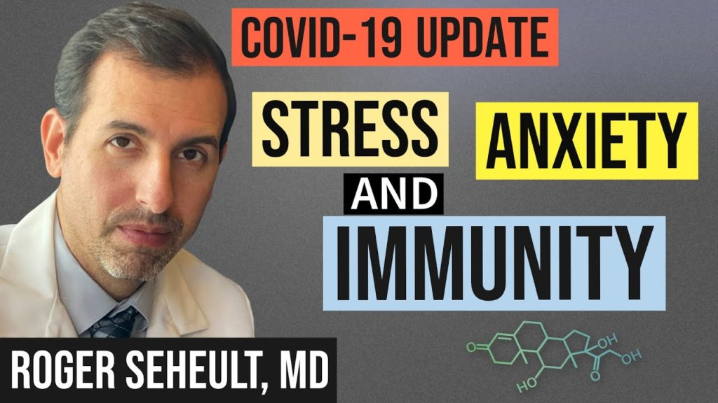 Dr. Seheult on Stress, Immunity & COVID-19
