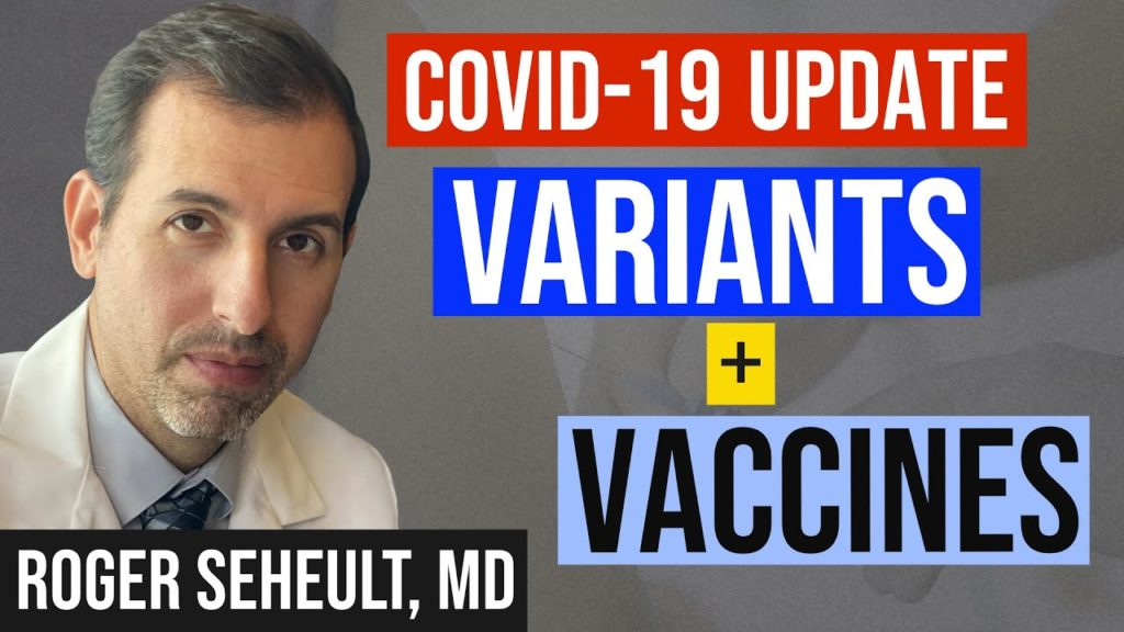 MedCram's Dr. Seheult discusses research on COVID-19 variants and vaccines