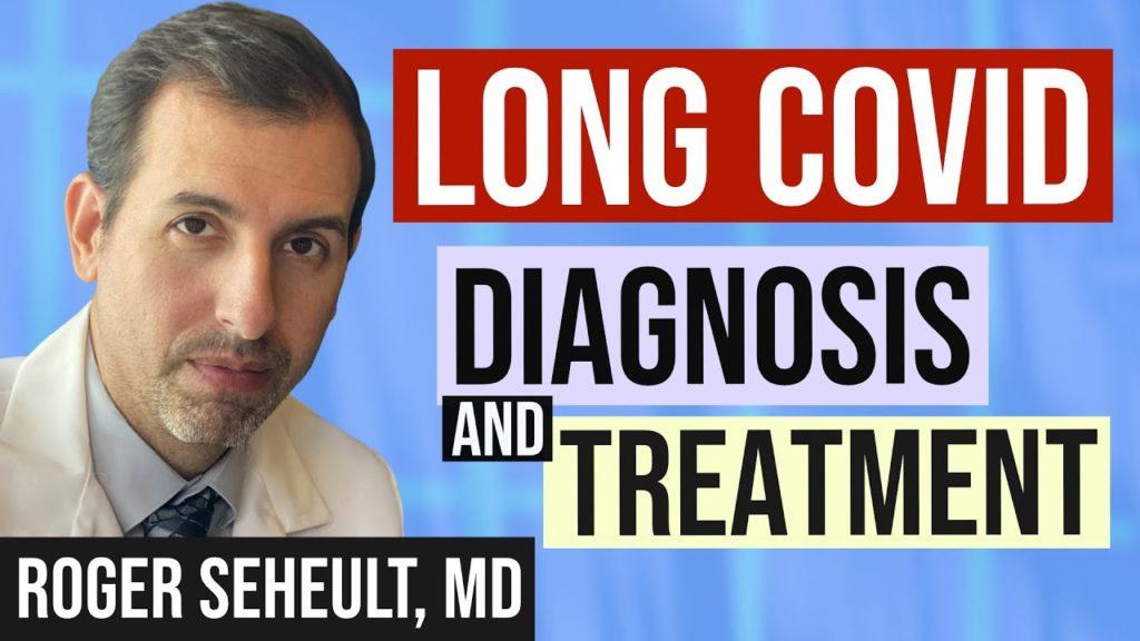 COVID Long-hauler diagnosis and treatment