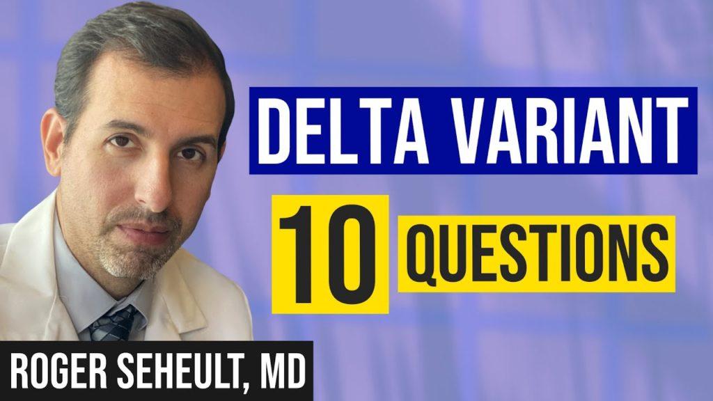 COVID 19 Delta Variant Top 10 Questions