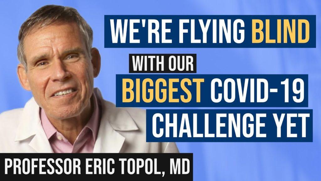 MedCram interviews Dr. Eric Topol - COVID-19 Delta Variant